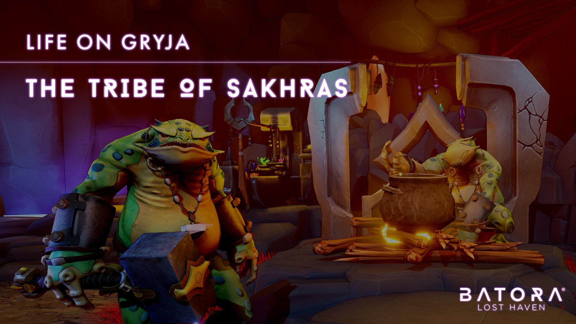 Life on Gryja: The Tribe of Sakhras